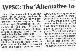 WPSC: The Alternative To The Alternative