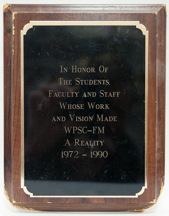 Honoring All Who Made WPSC-FM A Reality